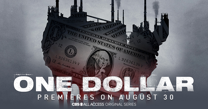 CBS All Access' 'One Dollar' To Premiere August 30th